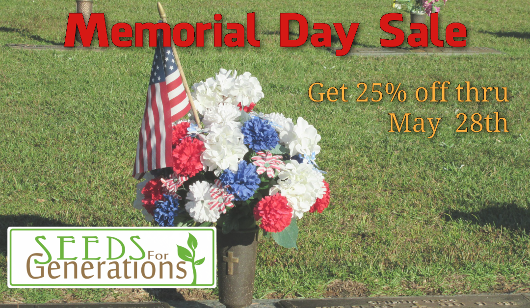 Memorial Day Seed Sale