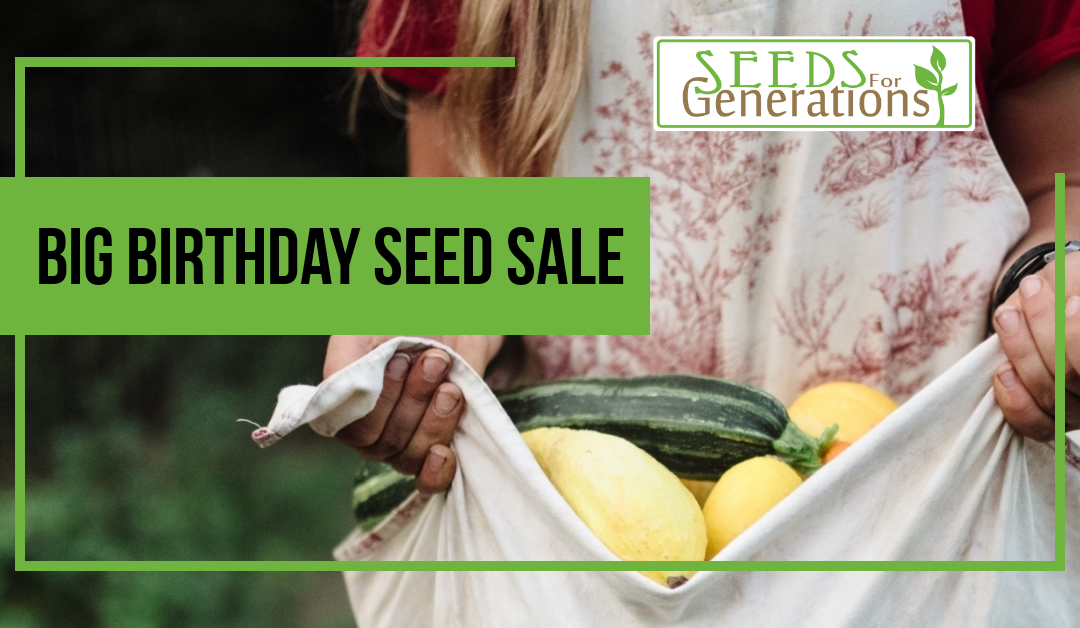 Big Birthday Seed Sale