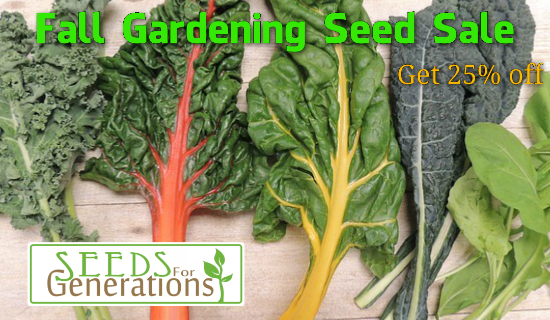 Fall Gardening Seed Sale - Seeds for Generations